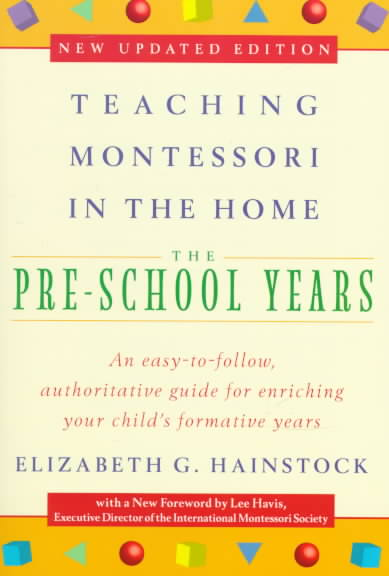 Teaching Montessori in the Home By Hainstock, Elizabeth G.