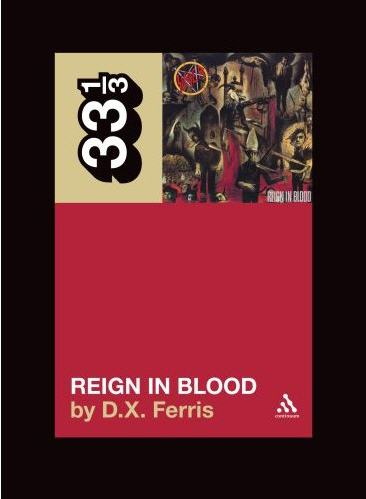 Reign in Blood By Ferris, D. X.