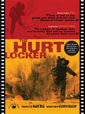 The Hurt Locker By Boal, Mark/ Bigelow, Kathryn (INT)